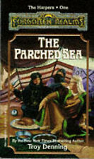 The Parched Sea (Forgotten Realms Novel : the Harpers, Book 1)-ExLibrary