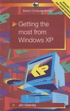 Getting the Most from Windows XP by James Gatenby (Paperback, 2001)