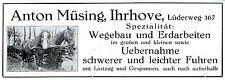 Anton Müsing Ihrhove Wegebau- u. Erdarbeiten Fuhren Historische Reklame 1932