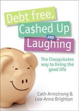 NEW Debt Free, Cashed Up and Laughing ABC Books FREE AUS POST! Paperback 2007