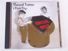 GOOD TIME CHARLIE - ADULTS ONLY - RARE OZ CD