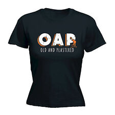 OAP OLD AND PLASTERED WOMEN'S T-SHIRT * PENSIONER PARTY WINE BEER RETIREMENT