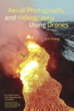 Aerial Photography and Videography Using Drones by Eric Cheng (2015, Paperback)