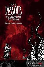 Dessous : La Montagne des Morts: le Synopsis et les Planches Originales by...