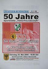 Programm 25.5.2004 Grün Weiß Lübben - Union Berlin