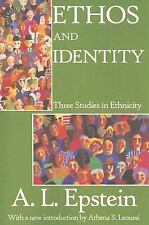 NEW - Ethos and Identity: Three Studies in Ethnicity by Epstein, A.L.