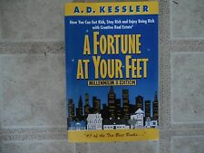 Fortune at Your Feet : How You Can Get Rich, Stay Rich and Enjoy Being Rich...