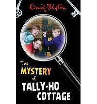 The Mystery of Tally-Ho Cottage, Enid Blyton