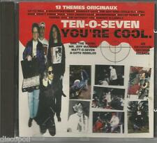 TEN-O-SEVEN - You're cool - CD 1993 MINT CONDITION