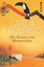 Die Rosen von Montevideo  Carla Federico  Taschenbuch   Roman ++Ungelesen++