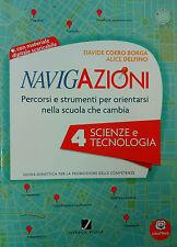 NAVIGAZIONI 4 Scienze e tecnologia - Guida Didattica Scuola Primaria, JUVENILIA