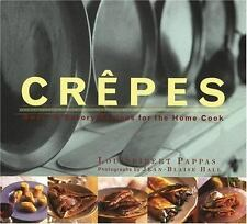 Crepes: Sweet & Savory Recipes for the Home Cook (Illustrated)
