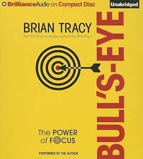 Bull's-Eye : The Power of Focus by Brian Tracy (2015, CD, Unabridged)