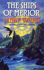 Janny Wurts The Wars of Light and Shadow (2) - The Ships of Merior (The Wars of
