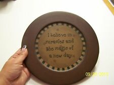 "Decorative Wooden Collector's Plate ""I Believe In Miracles..."