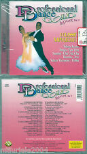 Professional Dance 5. Classici Napoletani vol.3 CD NUOVO O sole mio Anema e Core