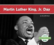 National Holidays Ser.: MLK Jr. Day by Meredith Dash (2014, Hardcover)