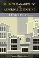 Growth Management and Affordable Housing: Do They Conflict? (James A. Johnson M