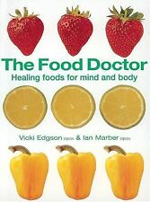 The Food Doctor - Fully Revised and Updated: Healing Foods for Mind and Body