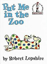 Beginner Books Ser.: Put Me in the Zoo by Robert Lopshire (1960, Hardcover)