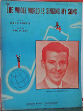 The Whole World Is Singing My Song - 1946 sheet music, Dennis Day photo on cover