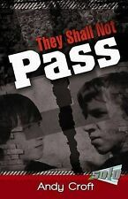 Andy Croft They Shall Not Pass (Solo) Very Good Book