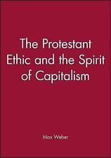 The Protestant Ethic and the Spirit of Capitalism by Max Weber (2002, Paperback)