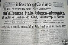 IL RESTO DEL CARLINO 28 SETTEMBRE 1940 ALLEANZA ITALO TEDESCO NIPPONICA FAC SIMI