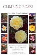 Little Plant Library:  Climbing Roses (New Plant Library)
