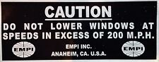 VW Volkswagen Bug Beetle Rare 200 MPH Empi Caution Sticker Decal