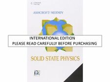 Solid State Physics by N. David Mermin and Neil W. Ashcroft