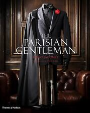 The Parisian Gentleman by Hugo Jacomet (2015, Hardcover)
