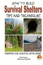 How To Build Survival Shelters Tips & Techniques Book By John Davidson Engl New