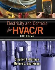 Electricity And Controls For Hvac-R by Stephen L Herman