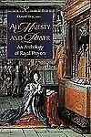 All Majesty and Power : An Anthology of Royal Prayers (2002, Hardcover)