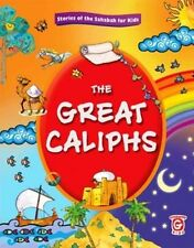 The Great Caliphs - Stories of The Sahaabah for Kids