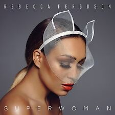 REBECCA FERGUSON - SUPERWOMAN   CD NEU