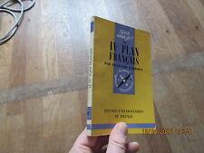 QUE SAIS JE ? 1021 le IV 4 eme plan francais francois perroux 1962 puf