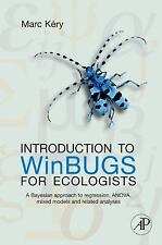 Introduction to WinBUGS for Ecologists : Bayesian Approach to Regression,...