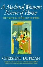 A Medieval Woman's Mirror of Honor: The Treasury of the City of Ladies, Madelein