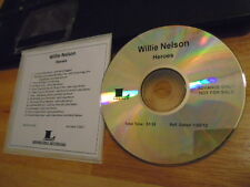 RARE ADVANCE PROMO Willie Nelson CD Heroes MERLE HAGGARD Snoop Dogg Sheryl Crow
