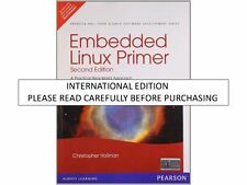 Embedded Linux Primer: A Practical Real-World Approach, 2nd ed. by Christopher H