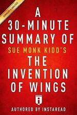 Summary of The Invention of Wings: by Sue Monk | Includes Analysis