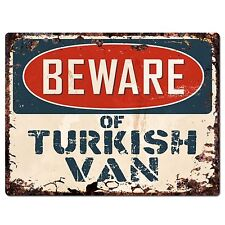 PP1562 Beware of TURKISH VAN Plate Rustic Chic Sign Home Room Store Decor Gift