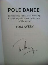 Pole Dance, H/b, Signed By Tom Avery.polar Exploration