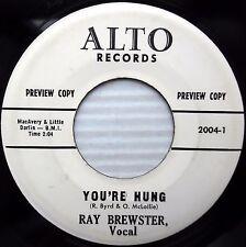 RAY BREWSTER You're Hung I Need Love R&B POPCORN white label Promo ALTO 45 e5119