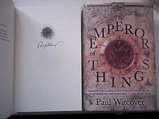 The Emperor Of All Things (Book 1) - Paul Witcover **Signed UK 1st/1st** 2013