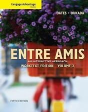 World Languages: Entre Amis Vol. 2 by Larbi Oukada and Michael Oates (2010,...