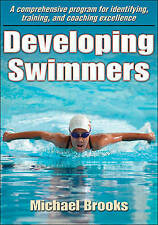 Developing Swimmers: A Comprehensive Programme for Identifying, Training, and Co