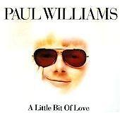 Paul Williams - Little Bit of Love (brand new CD 2008)